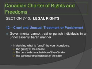 Section 7 - 13 Canadian Charter of Rights and Freedoms